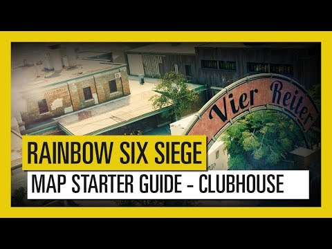 Tom Clancy?s Rainbow Six Siege ? Map Starter Guide Clubhouse