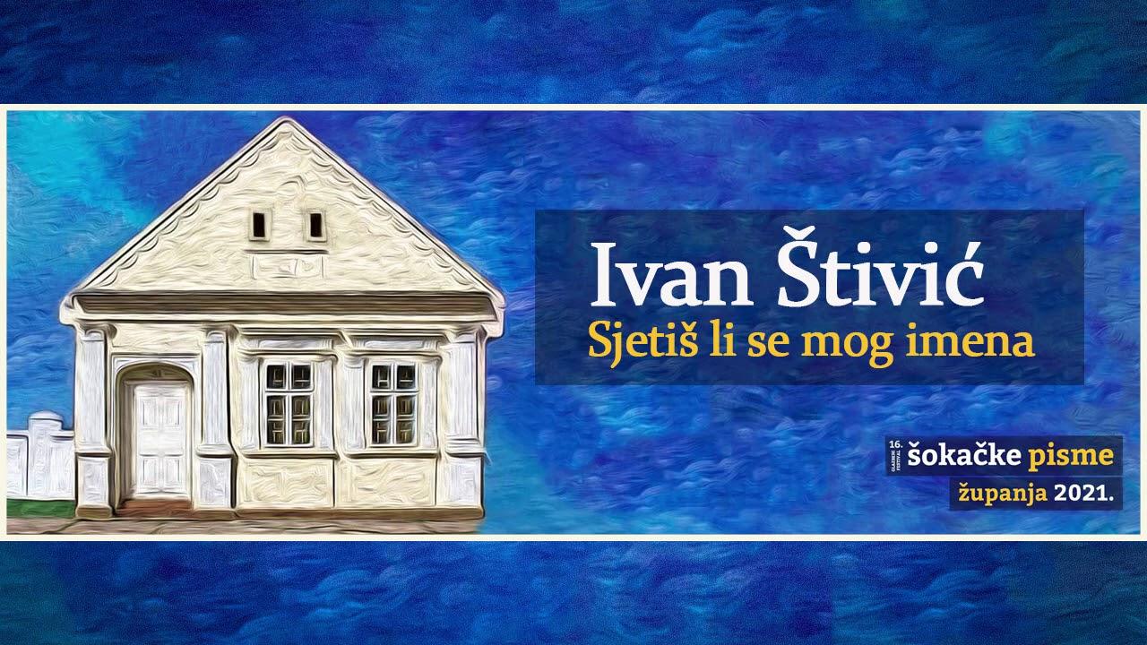 Ivan Štivić - SJETIŠ LI SE MOG IMENA (OFFICIAL AUDIO)