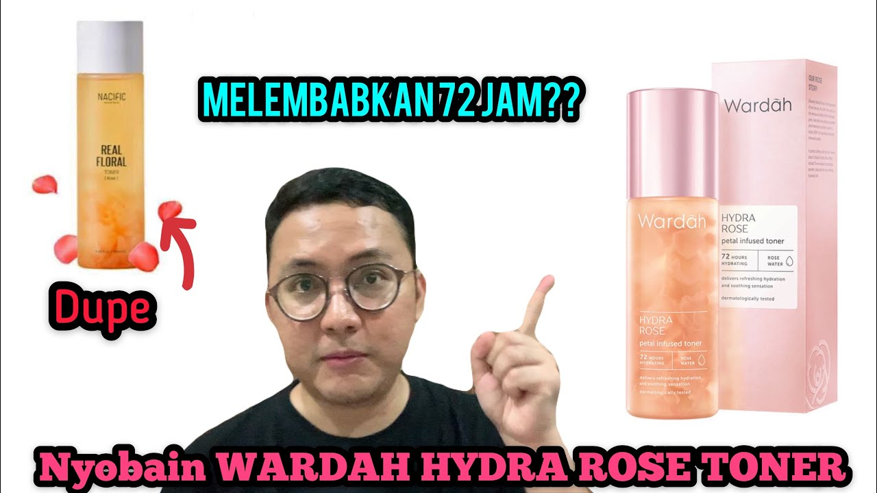 Wardah Hydra Rose Petal Infused Toner Review Youtube