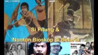 Si Pitung & Nonton Bioskop di Binaria - Benyamin S. (Akoer Lah).flv