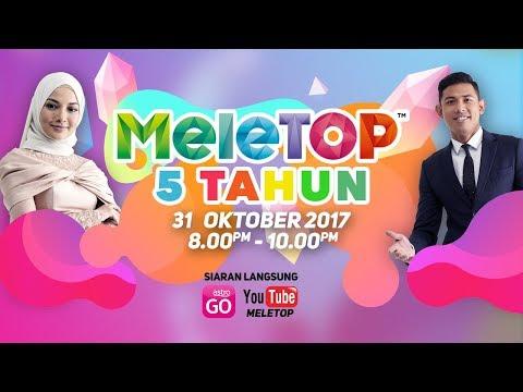 MeleTOP 5 TAHUN [FULL VIDEO]