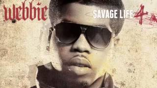 03   Bad Bitch 2 x Webbie x Savage Life 4