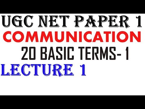 Ugc Net- 20 Basic Terms -1 || Lecture 1 || Communication