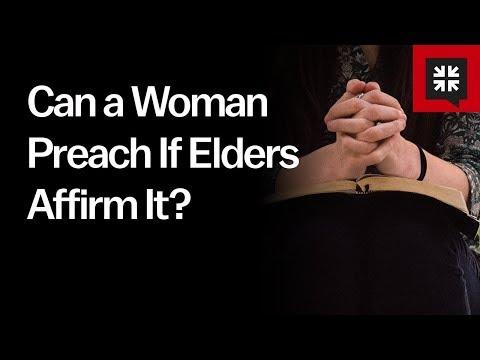 Can a Woman Preach If Elders Affirm It? // Ask Pastor John