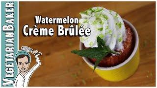 Watermelon Crème Brûlée | A Simple No Bake Vegan Dessert