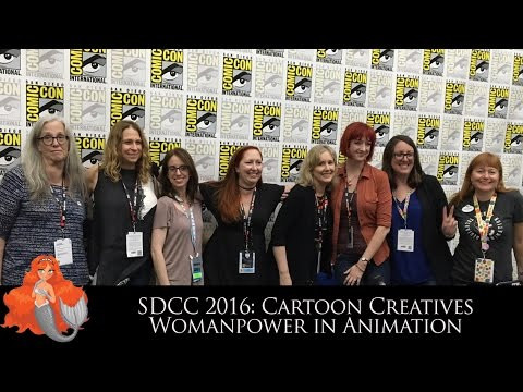Cartoon Creatives-Woman Power in Animation Panel SDCC 2016