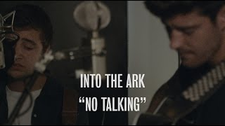 Into The Ark - No Talking - Ont Sofa Live at the YouTube Space London