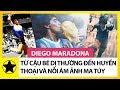 Diego Maradona     C   u B   D    Th     ng Tr    Th  nh Huy   n Tho   i B  ng      V   N   i   m    nh V   i Ma T  y