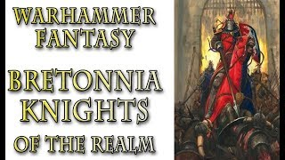 Warhammer Fantasy Lore   Knights Of The Realm, Bretonnia Lore