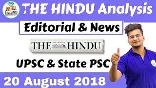 9:00 AM - The Hindu Editorial Analysis 20th August 2018 [UPSC/State PSC] by Manvendra Sir
