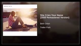 Beth Orton - She Cries Your Name ( 2008 )