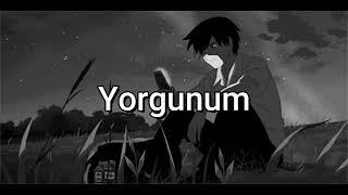 Burry Soprano - Yorgunum ( Slowed & Reverb ) Resimi