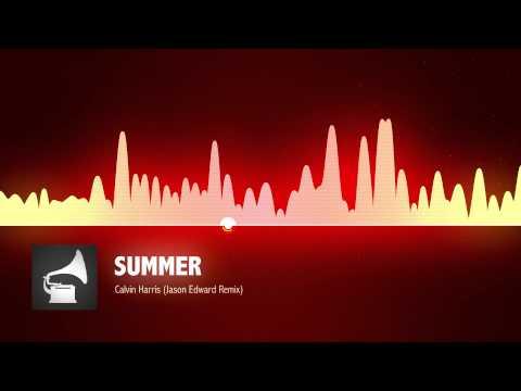 Calvin Harris - Summer (Jason Edward Remix)