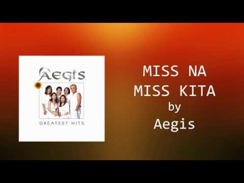 Aegis - Miss Na Miss Kita (Lyrics Video)