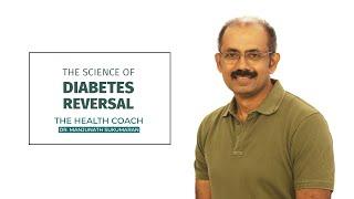 പ്രമേഹചികിത്സയുടെ ശാസ്ത്രം | The Science of Diabetes Reversal | Diabetes Diet