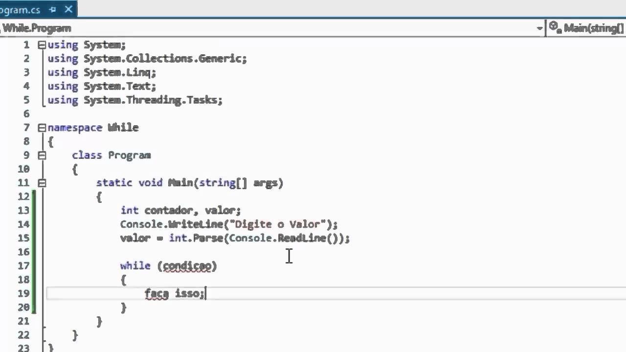Tutorial Programação C# [Aula 5] - Estruturas de Repetição ...