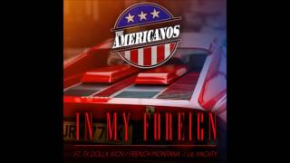 Gambar cover The Americanos - In my foreign Ft. French Montana, Ty Dolla $ign, Lil Yachty [BASS BOOSTED] (Audio)