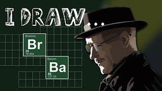 I Draw... Heisenberg! (Breaking Bad)