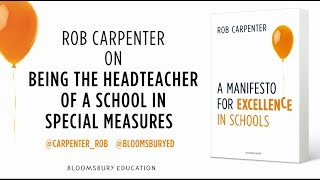 Rob Carpenter on being the headteacher of a school in special measures