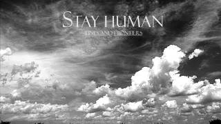 Stay Human - Without Distances There is No Horizon