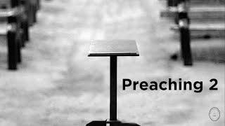 Preaching seminar 2 of 4 - Dr. David Page