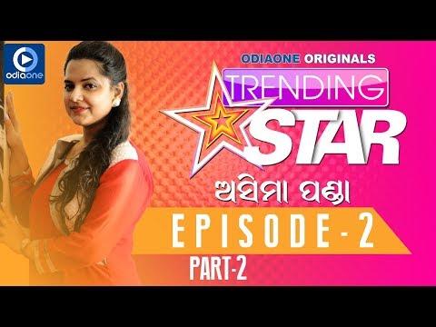 Chitchat with O-Town Singing sensation Asima Panda in TRENDING STAR || Part 2 || EPISODE-2