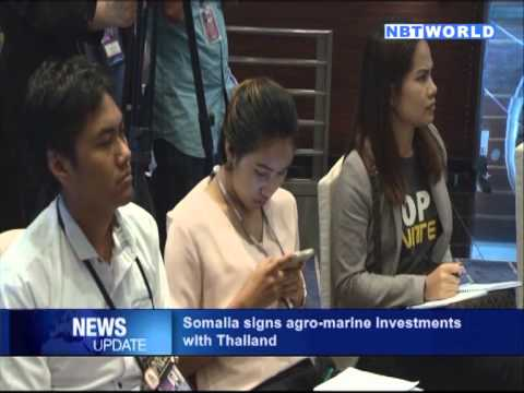 Somalia Signs Agro-Marine Investments with Thailand