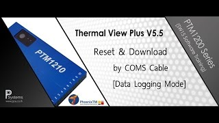 [PhoenixTM TVP V5.5] Reset & Download Datalog Mode via COMs Cable - Software Training l PP Systems