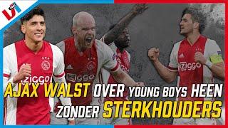 Ajax DENDERT DOOR! Bijna Volmaakte Wedstrijd In De Europa League Tegen Young Boys