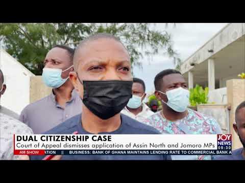 Joy News: State of Ghana Economy | Dual Citizenship Case  27 July 2021