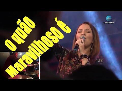 Arieta Magrini  Lagoinha Worship - O quão maravilhoso é  Samuel Chaves DRUMCAM