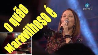 Baixar Arieta Magrini   Lagoinha Worship - O quão maravilhoso é   Samuel Chaves DRUMCAM