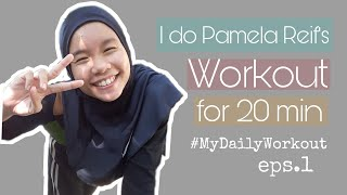 I do Pamela Reif's Workout  || Workout With Me || #MyDailyWorkout Eps.1