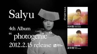 Salyu 4th Album「photogenic」2012.2.15 RELEASE!! produced by Takesh...