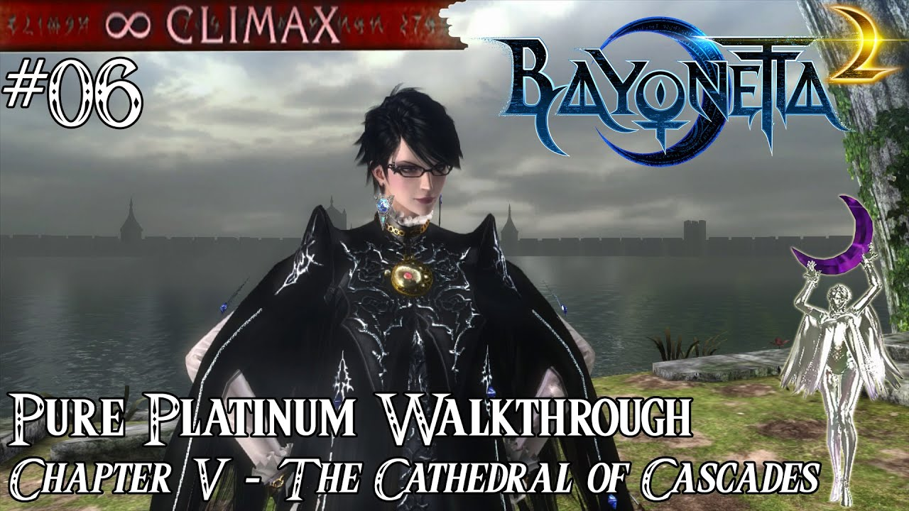 「Bayonetta 2」 Pure Platinum Walkthrough #06 [∞ Climax] Chapter V: The  Cathedral of Cascades