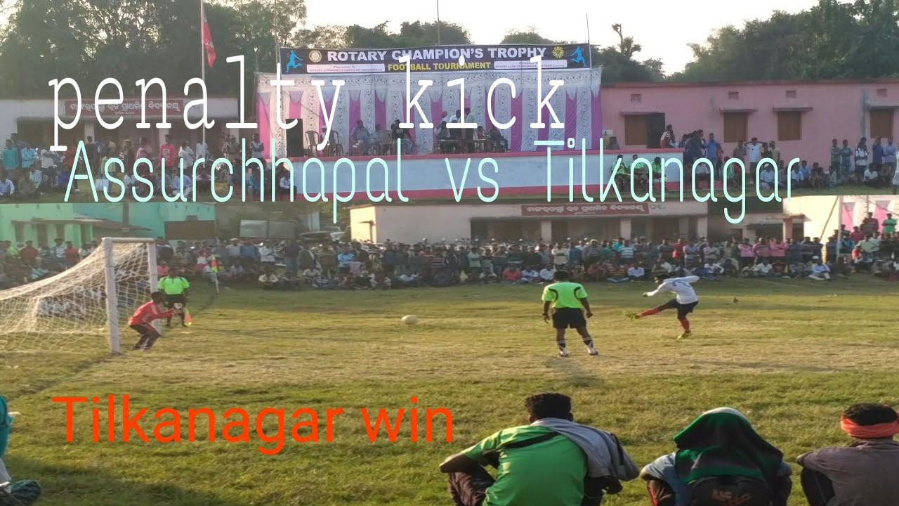 Penalty kick shoot AFC Assurchhapal vs Tilkanagar.. Tilkanagar win