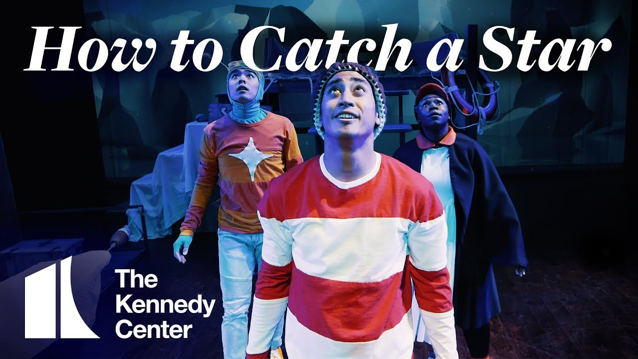 How to Catch a Star , The John F. Kennedy Center for the