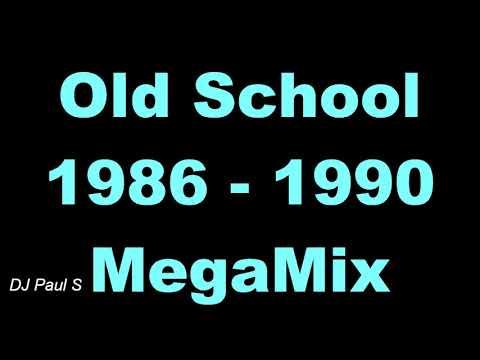 Old School 1986 - 1990 MegaMix - (DJ Paul S)