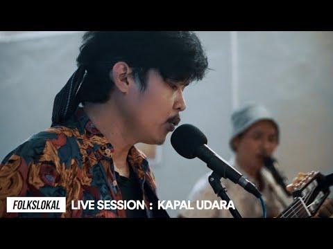 Live Session #6 | Kapal Udara