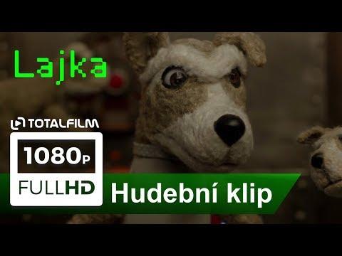 Lajka (2017) hudební klip k filmu