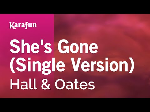 Karaoke She's Gone (Single Version) - Hall & Oates *