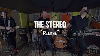 """The Stereo - """"Ramona"""" Live! from The Rock Room"""