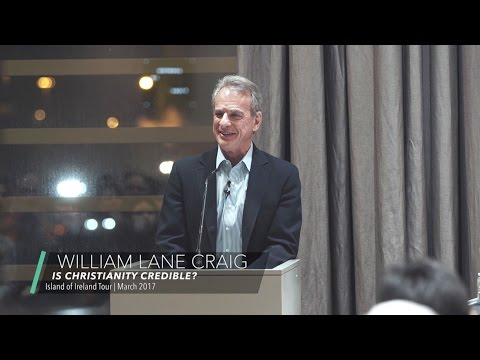 Is Christianity Credible? | Gibson Hotel - Dublin, Ireland 2017