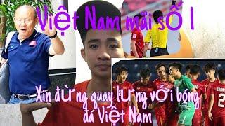 Nhạc Chế - VIỆT NAM TRONG TIM - Đừng Bao Giờ Quay Lưng Với Đội Bóng - Phụ Tình - Trịnh Đình Quang