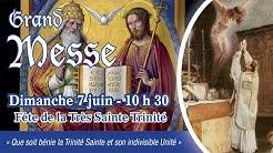 Messe de 10 h 30 - Dimanche de la Sainte Trinité - Abbé PP. PETRUCCI