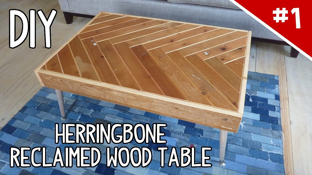 DIY Herringbone Reclaimed Wood Table Part Of YouTube - Refurbished wood table tops