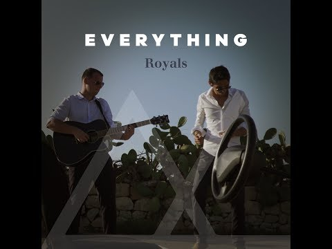 Royals - Everything (Music Video)