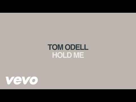 Tom Odell - Hold Me (Audio)