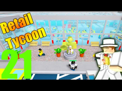 [ROBLOX: Retail Tycoon] - Lets Play Ep 21 w/ Friends - 1.1 Updates, New Ratings, CRAZY CUSTOMERS!