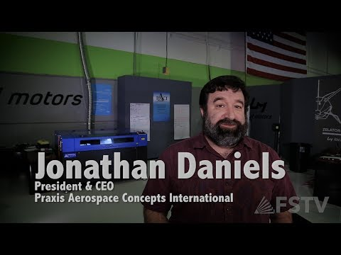 Customer Testimonial: Jonathan Daniels, President and CEO of Praxis Aerospace Concepts International